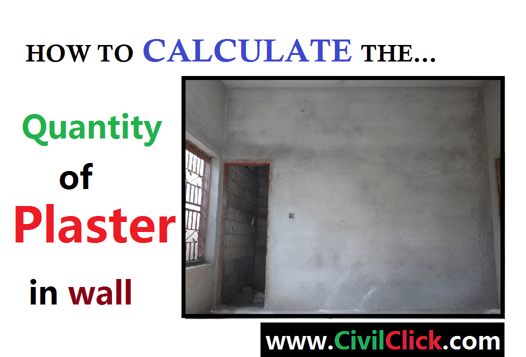 How to Calculate the Quantity of Plaster ? - Civil Click
