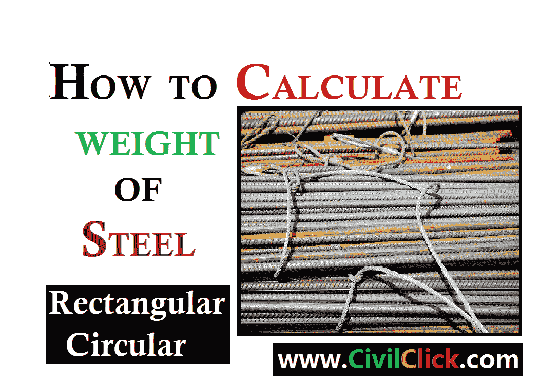 How To Calculate The Weight Of Steel Bars Sheets Plates Civil Click