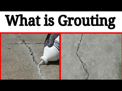 What is grouting